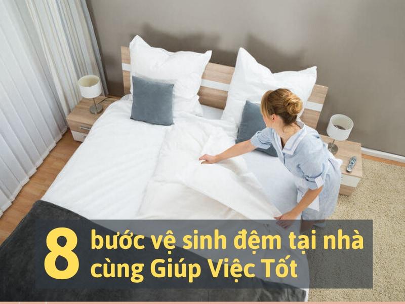 8 bước vệ sinh đệm tại nhà đơn giản, dễ thực hiện  cùng Giúp Việc Tốt