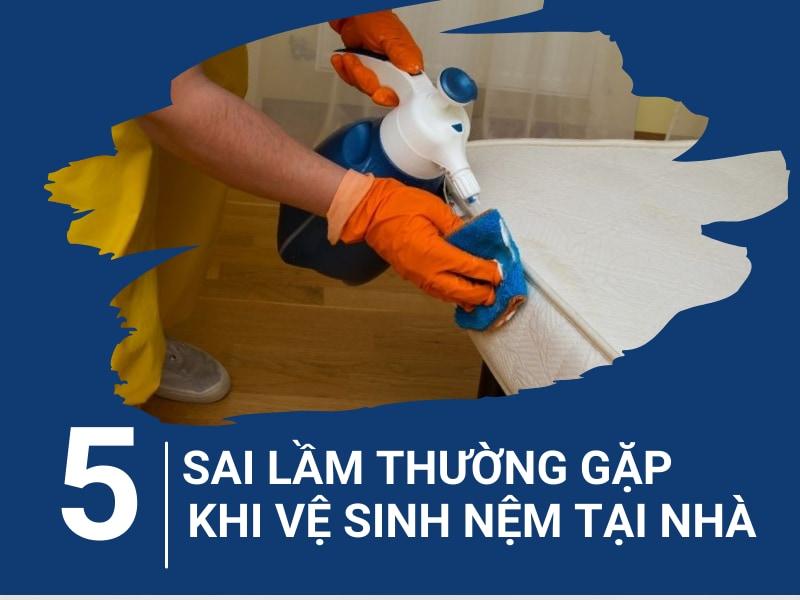 Top 5 sai lầm thường gặp khi vệ sinh nệm tại nhà