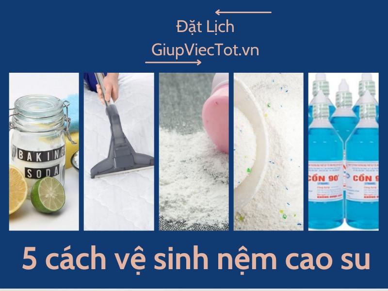 5 Cách vệ sinh nệm cao su tại nhà đơn giản được chuyên gia khuyên dùng