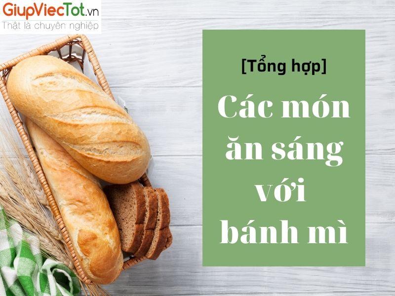 cac-mon-an-sang-voi-banh-mi