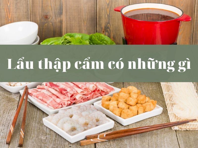 lau-thap-cam-co-nhung-gi