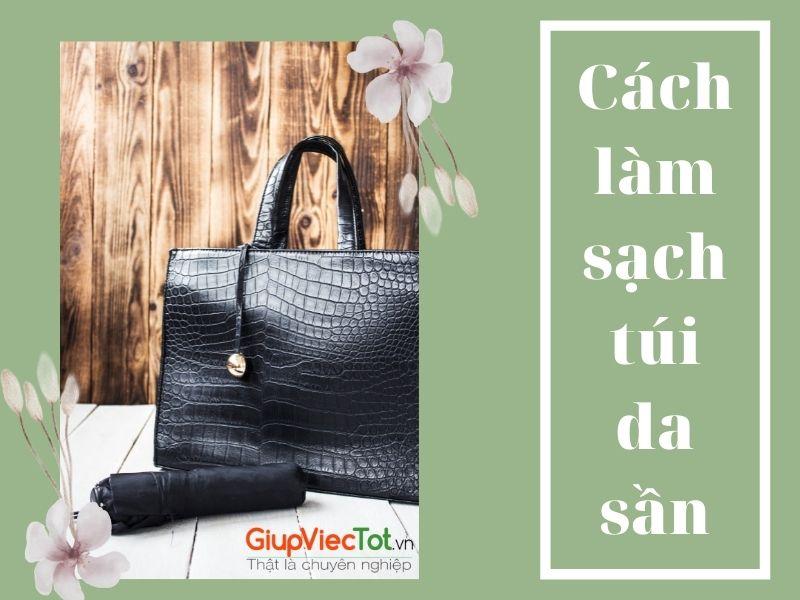 cach-lam-sach-tui-da-san