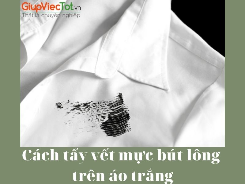 [Mách bạn] 5 Cách tẩy vết mực bút lông trên áo trắng hiệu quả
